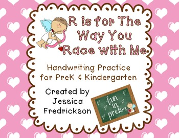 R is for The Way You Race with Me~ Valentine's Handwriting Practice