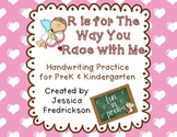 R is for The Way You Race with Me~ Valentine's Handwriting