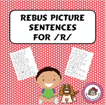 """R' rebus picture sentences"