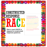 RACE: How to Respond to Constructed Response Questions Using RACE