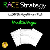 RACE Strategy - Restate the Question or Task - Practice Pages plus Exit Slip