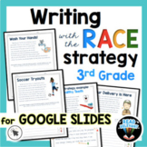 RACE Strategy Writing Prompts Google Slides 3rd Grade Dist