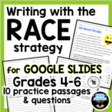 RACE Strategy Writing Prompts Google Slides for 4th-6th Grades