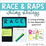 RACE & RAPS Writing Strategy - Text Dependent Writing