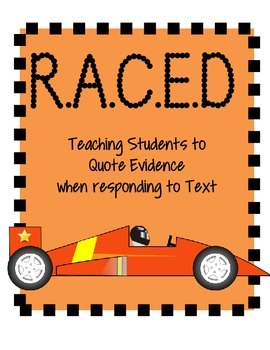 Constructed Response using R.A.C.E.D strategy (text-based evidence/CCLS aligned)