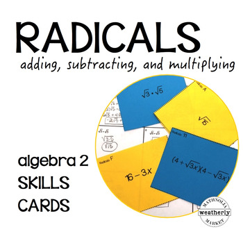 RADICAL EXPRESSIONS - adding, subtracting, and multiplying