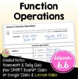 Function Operations (Algebra 2 - Unit 6)