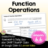Function Operations (Algebra 2 - Unit 6)