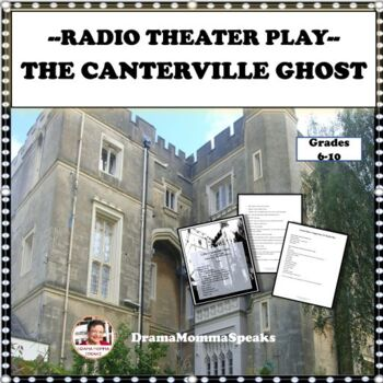 "RADIO THEATER PLAY SCRIPT, ""THE CANTERVILLE GHOST""--30 MINUTES IN LENGTH"