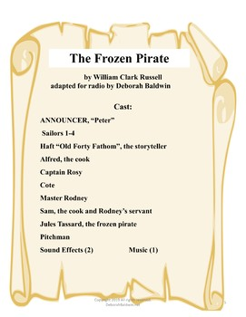 "RADIO THEATER PLAY SCRIPT, ""THE FROZEN PIRATE""--35 MINUTES IN LENGTH"