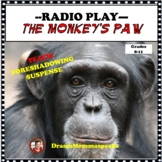 RADIO THEATER PLAY THE MONKEY'S PAW DISTANCE LEARNING