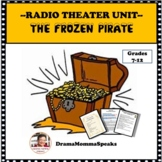 """RADIO THEATER UNIT III AND """"THE FROZEN PIRATE"""", FREE PLAY"""
