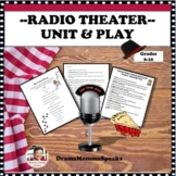 DISTANCE LEARNING RADIO THEATER UNIT AND COMEDIC RADIO THE