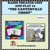 """RADIO THEATER UNIT II  AND """" THE CANTERVILLE GHOST"""",  FREE PLAY"""