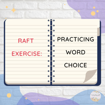 RAFT Exercise: Practicing Word Choice