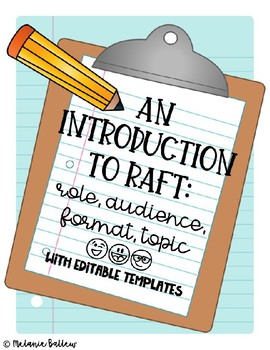 RAFT Writing Strategy Introduction with Two Editable Templates