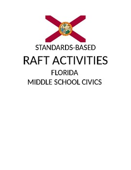 RAFT Writing Activities for Seventh Grade Civics (FLORIDA)