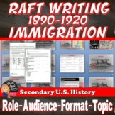 RAFT Writing Assignment American Immigration 1880-1920 (U.S. History)