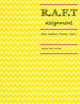 RAFT reading response assignment