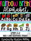 RAINBOW BRIGHT THEME Classroom Decor Posters- Alphabet