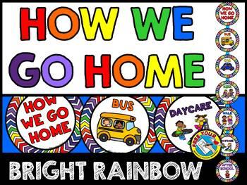 RAINBOW BRIGHTS CLASSROOM DECOR (HOW WE GO HOME CHART) RAINBOW CLASSROOM DECOR