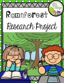 RAINFOREST Research/Report Project Booklet