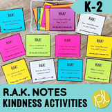 Kindness Activities with RAK
