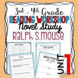 RALPH S. MOUSE- GUIDED READING NOVEL STUDY UNIT 1