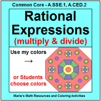 RATIONAL EXPRESSIONS (MULTIPLYING AND DIVIDING): COLORING ACTIVITY