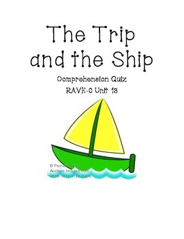 RAVE-O Unit 13 The Trip and the Ship Minute Story Comprehension Quiz