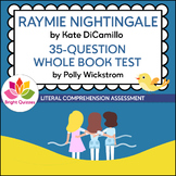 RAYMIE NIGHTINGALE | PRINTABLE WHOLE BOOK TEST | 35 MULTIP