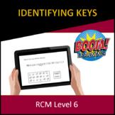 RCM Level 6 Identifying Keys