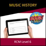 RCM Level 6 Music History