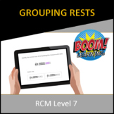 RCM Level 7 Grouping Rests