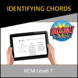 RCM Level 7 Identifying Chords