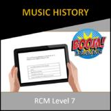RCM Level 7 Music History
