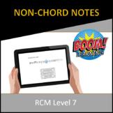RCM Level 7 Non-Chord Notes