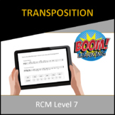 RCM Level 7 Transposition