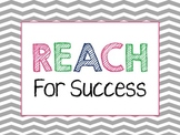 REACH For Success Chevron Signs