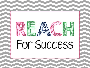 REACH For Success Chevron Signs