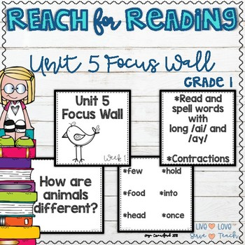 REACH for Reading First Grade Focus Wall - Unit 5