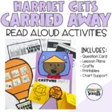 READ ALOUD Activities and CRAFT Harriet Gets Carried Away