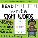READ BUILD WRITE SIGHT WORDS (pre-primer and primer)