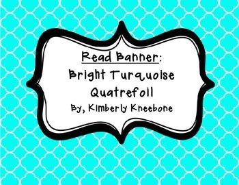 READ Banner Pennant - Bright Turquoise Quatrefoil