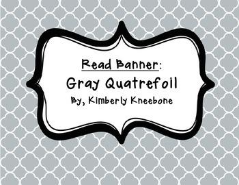 READ Banner Pennant - Gray Quatrefoil
