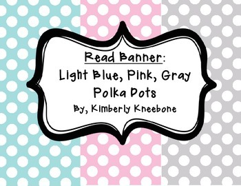 READ Banner Pennant - Light Blue, Light Pink, and Gray Polka Dot