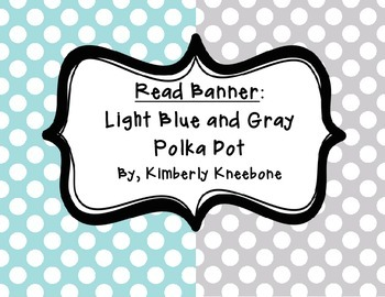 READ Banner Pennant - Light Blue and Gray Polka Dot