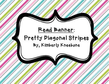 READ Banner Pennant - Pretty Diagonal Stripes