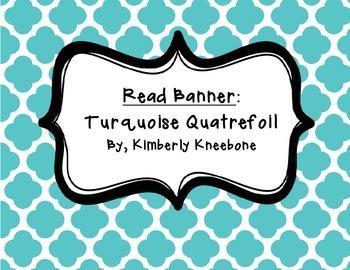READ Banner Pennant - Turquoise Quatrefoil