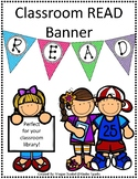 READ Banner for classroom library